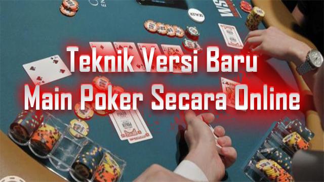 Metode Pertimbangan Sebuah Bandar Poker Terbesar