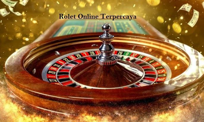 Rolet Online Terpercaya